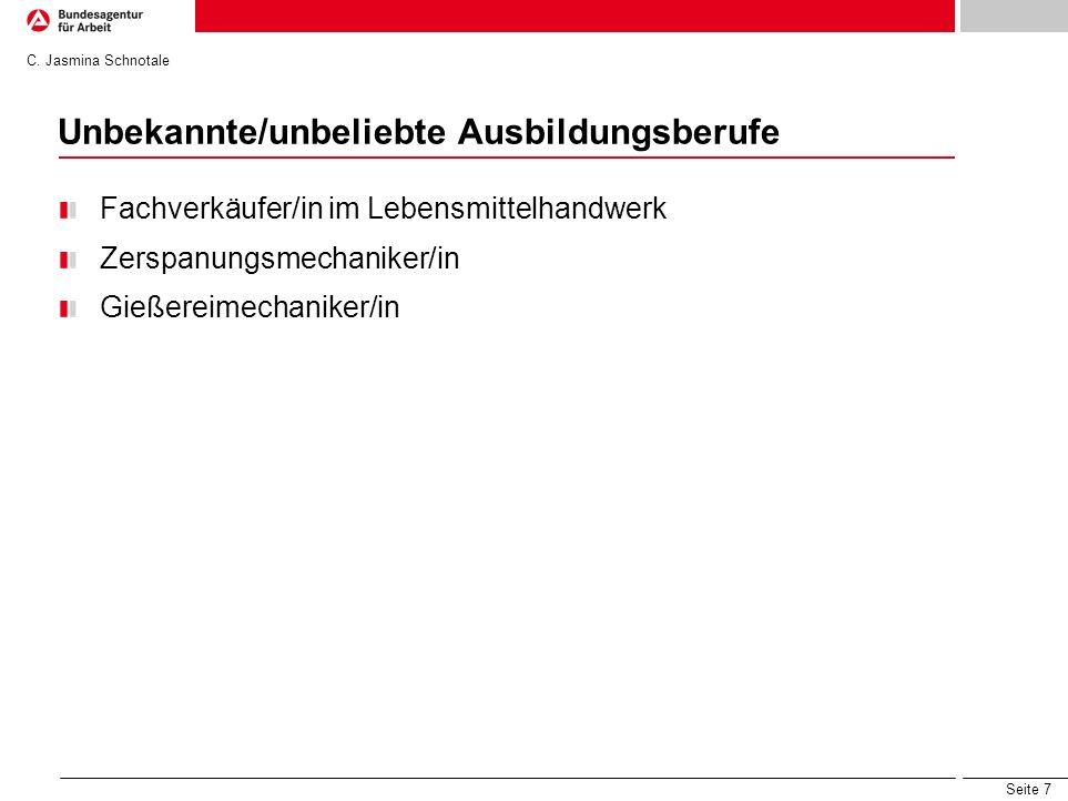 Seite 8 Neue Ausbildungsberufe Industrieelektriker/in Werkfeuerwehrmann/-frau C. Jasmina Schnotale