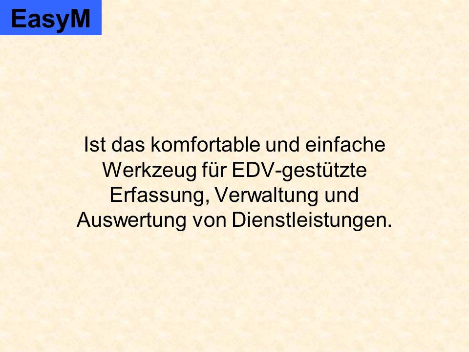 Ist das komfortable und einfache Werkzeug für EDV-gestützte Erfassung, Verwaltung und Auswertung von Dienstleistungen.