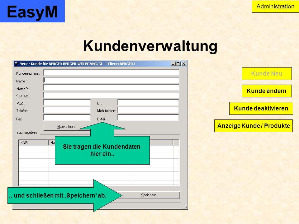 EasyM Firma und Anwenderverwaltung Administration Anwenderverwaltung Abteilung Firma Priorität und Speichern.