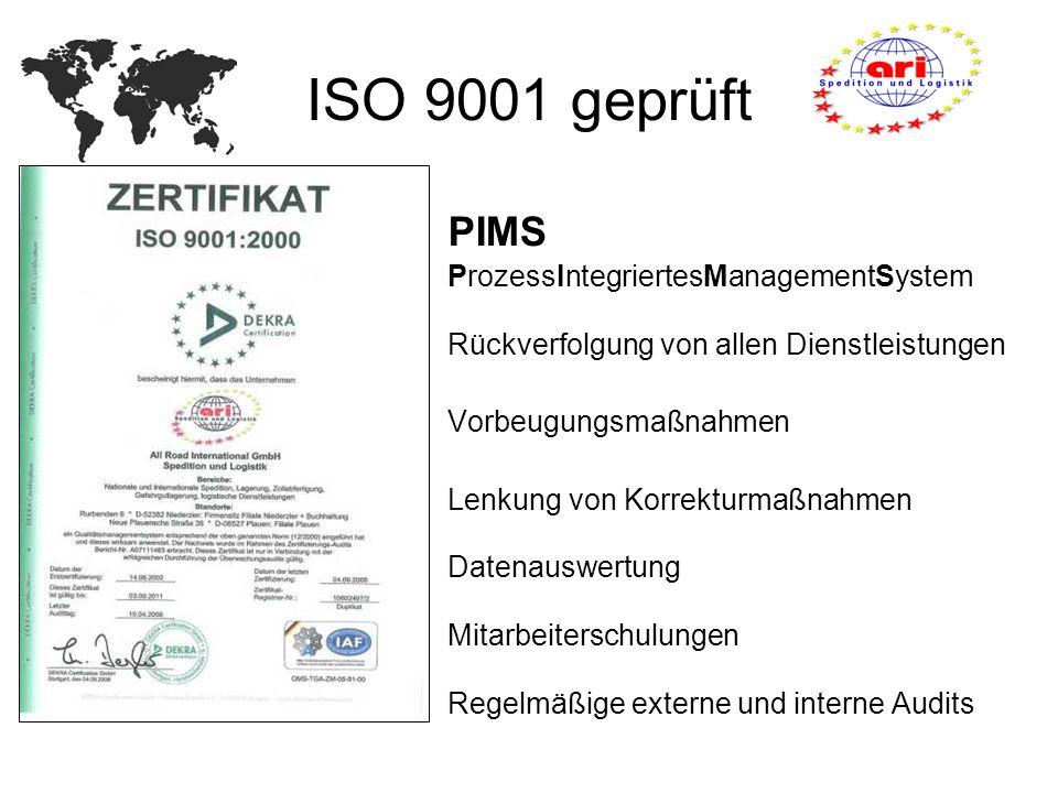ISO 9001 geprüft PIMS ProzessIntegriertesManagementSystem Rückverfolgung von allen Dienstleistungen Vorbeugungsmaßnahmen Lenkung von Korrekturmaßnahme