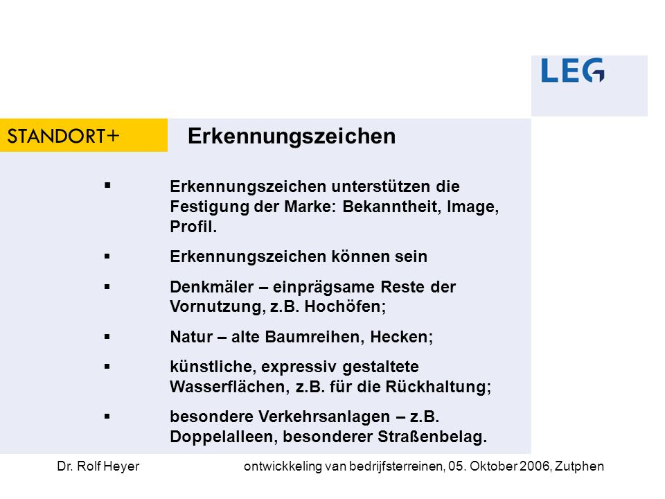 Dr. Rolf Heyerontwickkeling van bedrijfsterreinen, 05. Oktober 2006, Zutphen STANDORT+