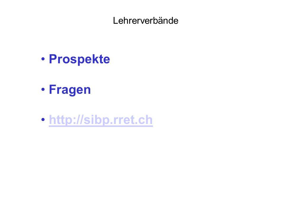 Lehrerverbände Prospekte Fragen http://sibp.rret.ch