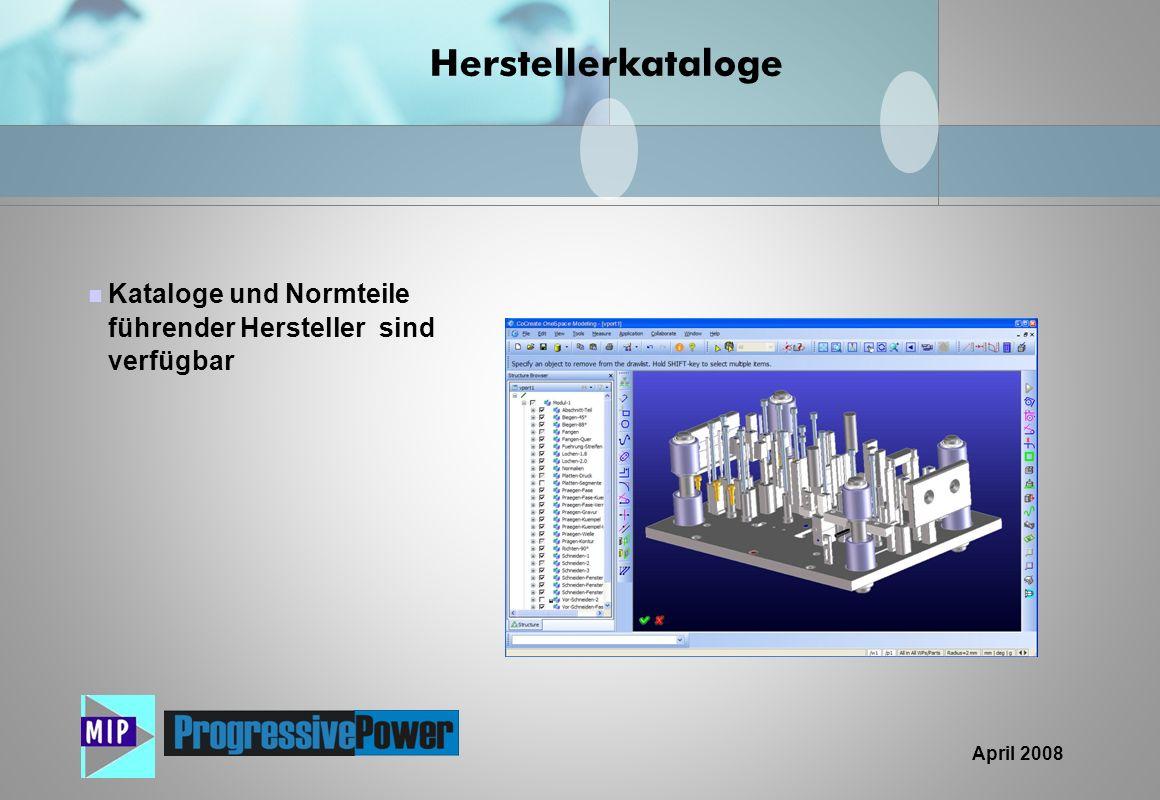 April 2008 Kataloge und Normteile führender Hersteller sind verfügbar Herstellerkataloge