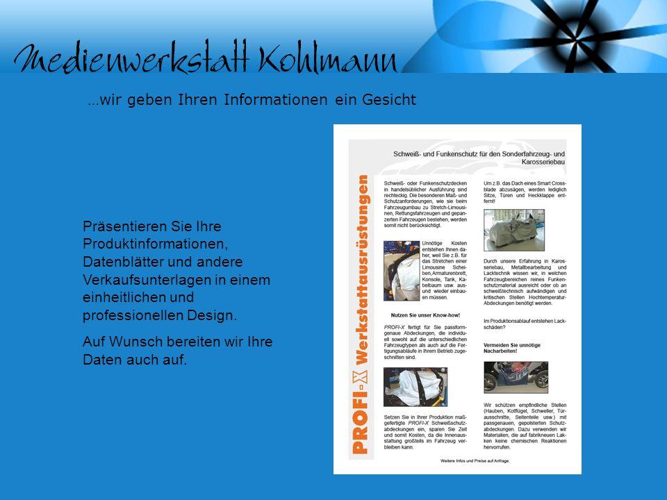 …wir geben Ihren Informationen ein Gesicht Präsentieren Sie Ihre Produktinformationen, Datenblätter und andere Verkaufsunterlagen in einem einheitlichen und professionellen Design.