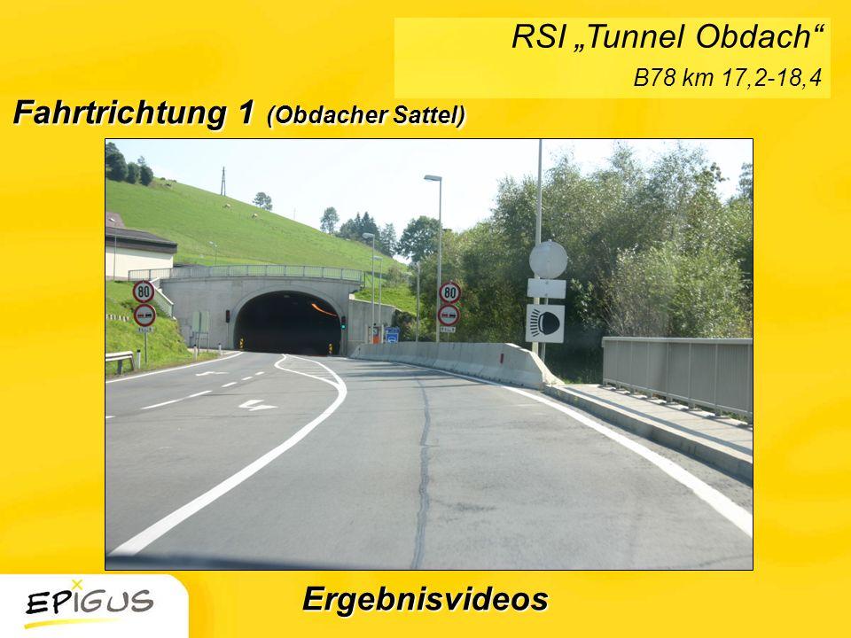 Fahrtrichtung 1 (Obdacher Sattel) RSI Tunnel Obdach B78 km 17,2-18,4 Ergebnisvideos