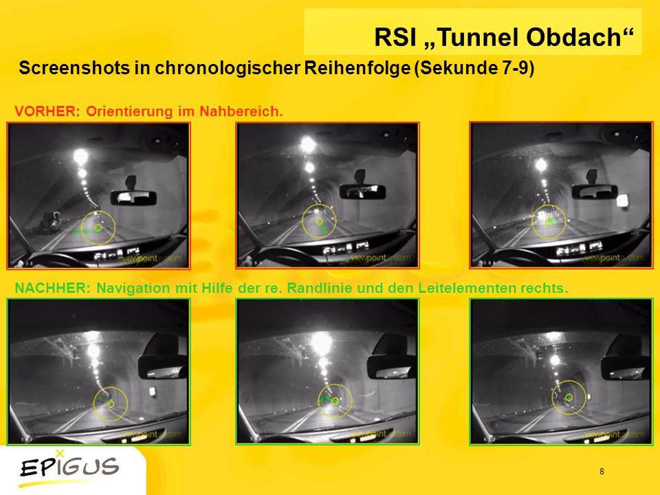 8 Screenshots in chronologischer Reihenfolge (Sekunde 7-9) VORHER: Orientierung im Nahbereich. NACHHER: Navigation mit Hilfe der re. Randlinie und den