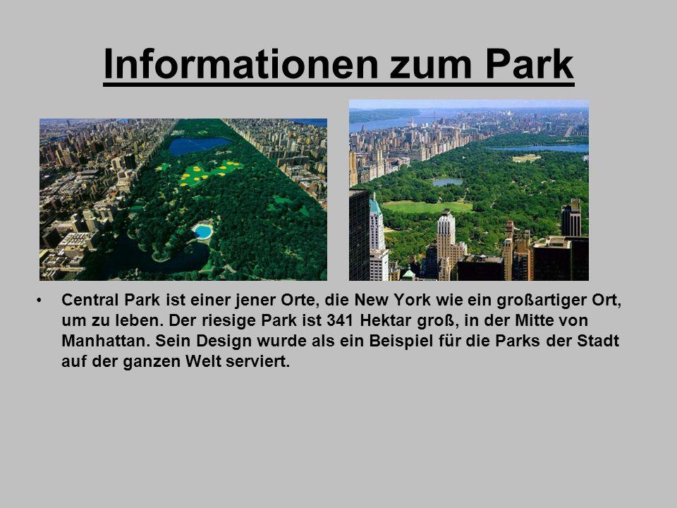 Informationen zum Park Central Park ist einer jener Orte, die New York wie ein großartiger Ort, um zu leben. Der riesige Park ist 341 Hektar groß, in