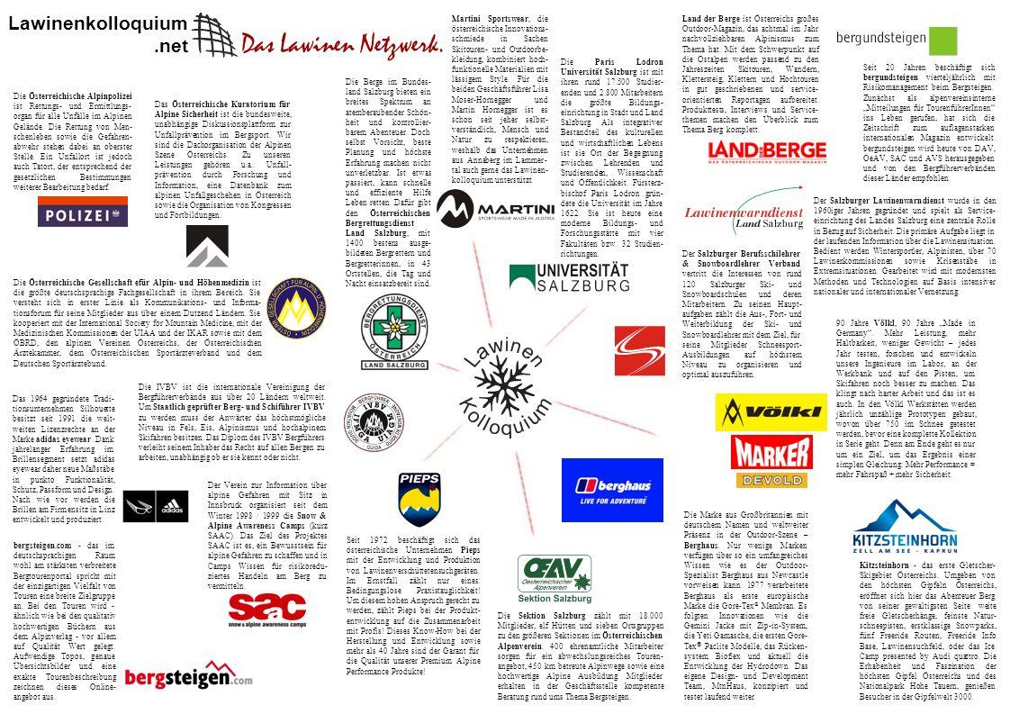 Lawinenkolloquium.net Die IVBV ist die internationale Vereinigung der Bergführerverbände aus über 20 Ländern weltweit.