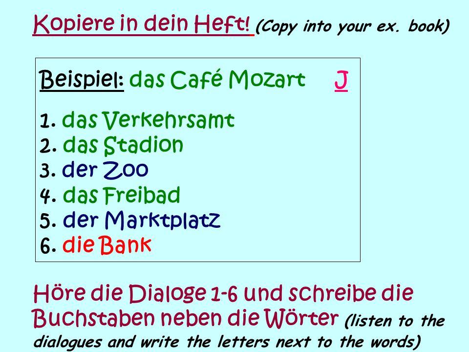 Du bist bei deiner Austauschpartnerin in Berlin.