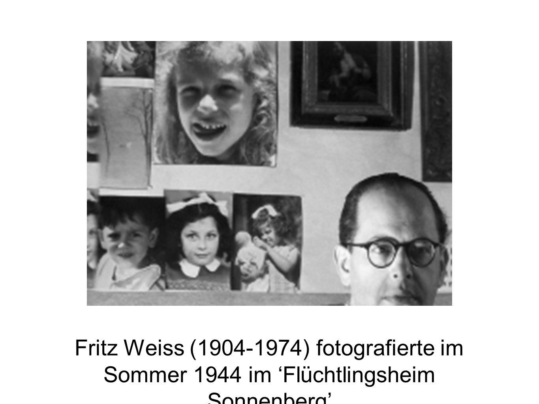 Fritz Weiss (1904-1974) fotografierte im Sommer 1944 im Flüchtlingsheim Sonnenberg