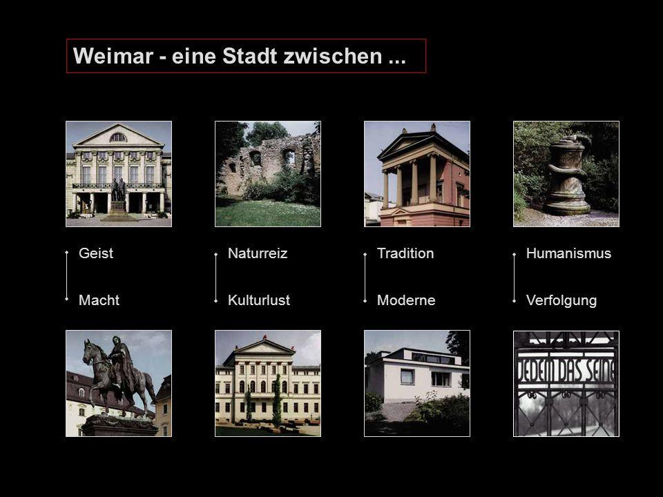 Weimar - eine Stadt zwischen...
