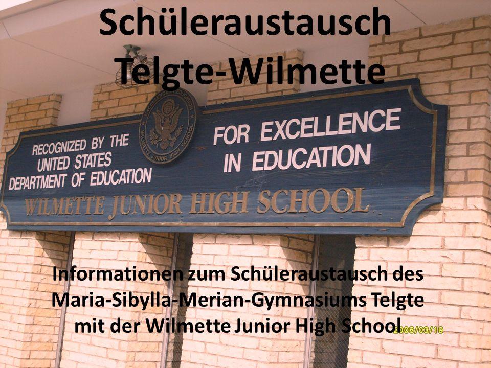 Schüleraustausch Telgte-Wilmette Informationen zum Schüleraustausch des Maria-Sibylla-Merian-Gymnasiums Telgte mit der Wilmette Junior High School