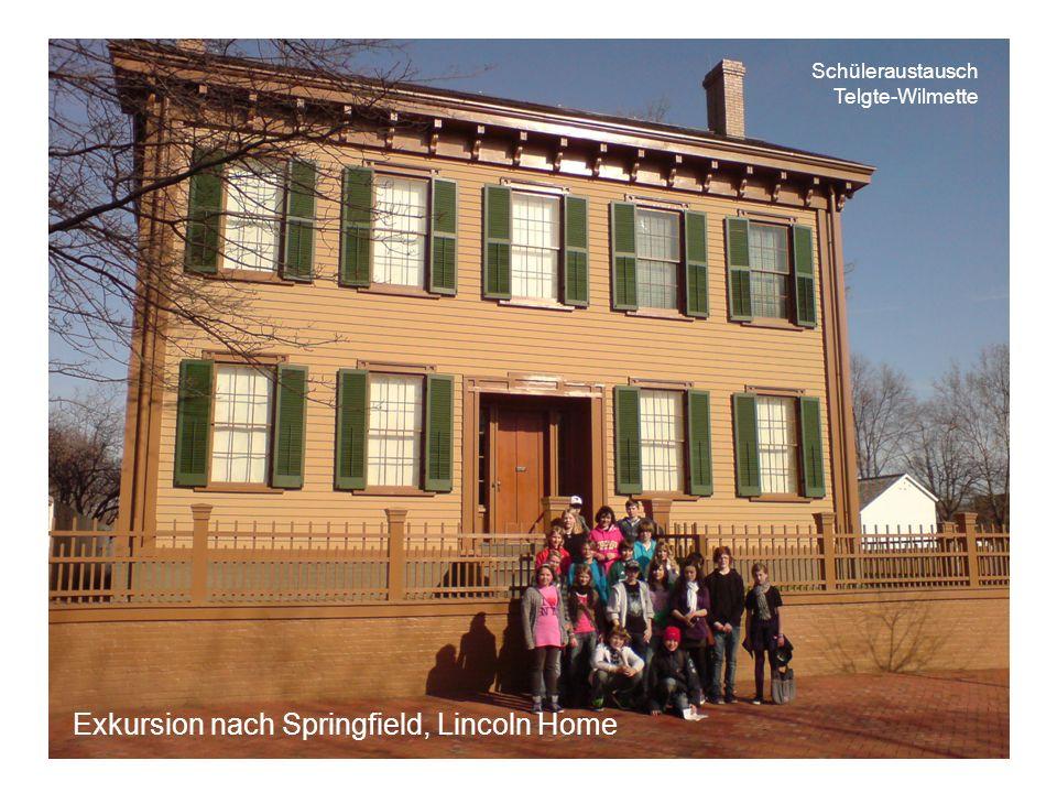 Schüleraustausch Telgte-Wilmette Exkursion nach Springfield, Lincoln Home
