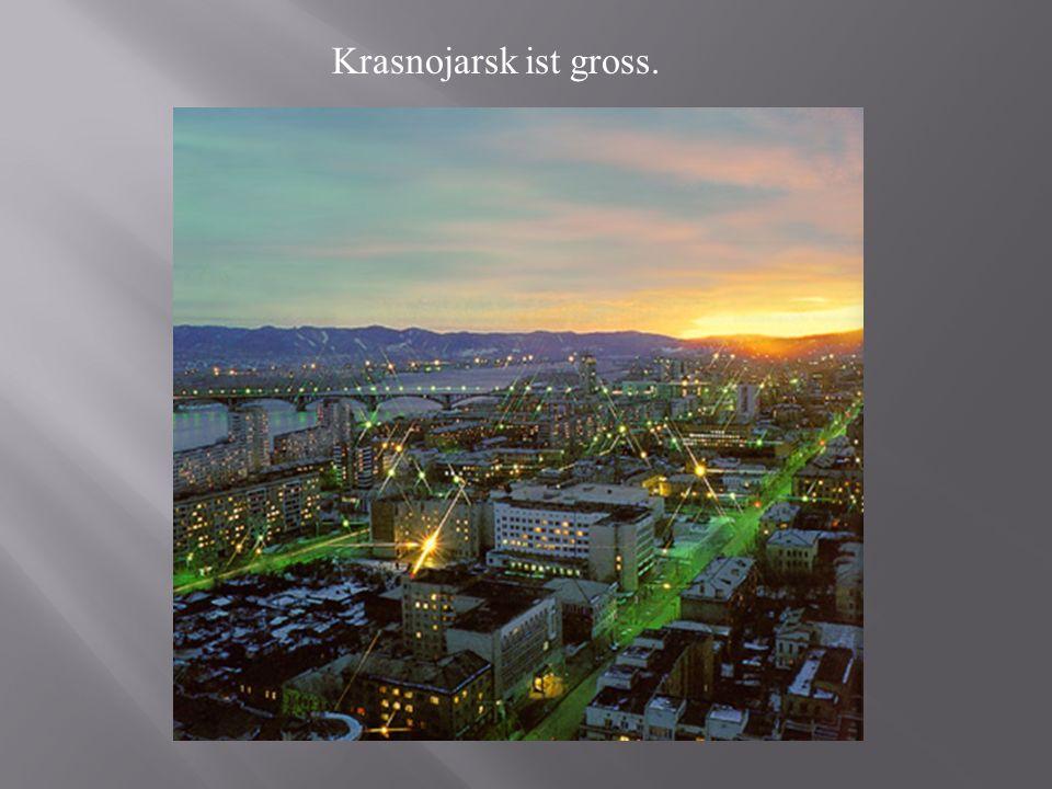 Krasnojarsk ist gross.