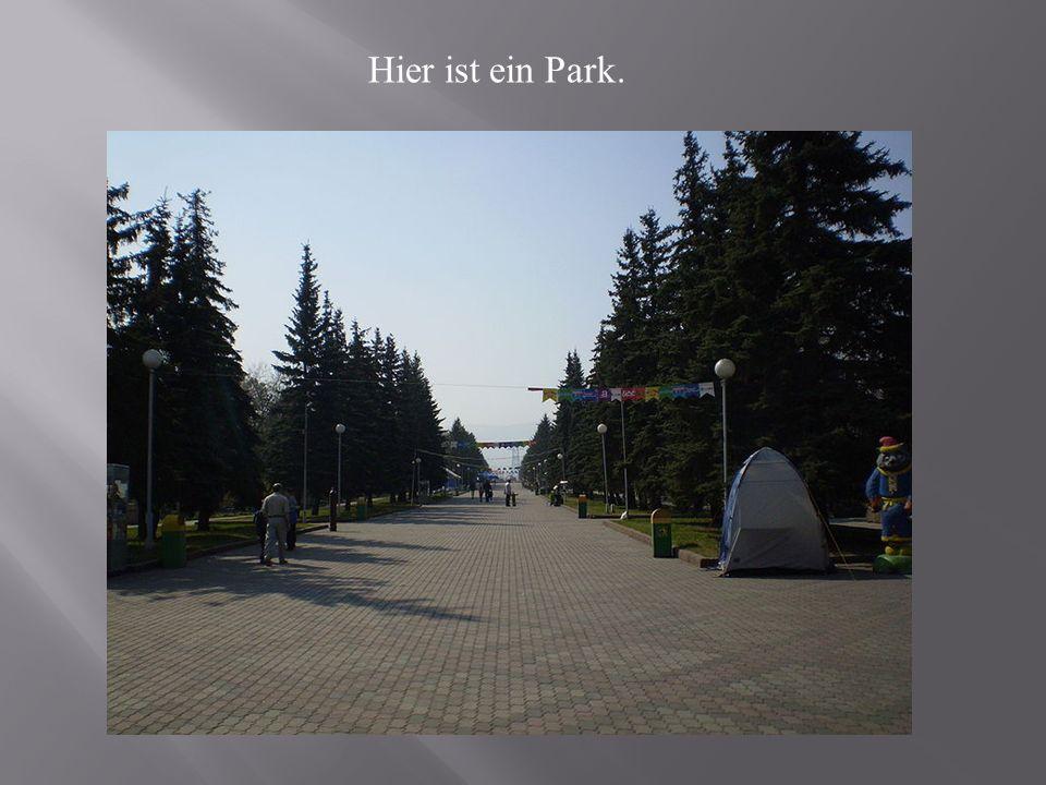 Hier ist ein Park.