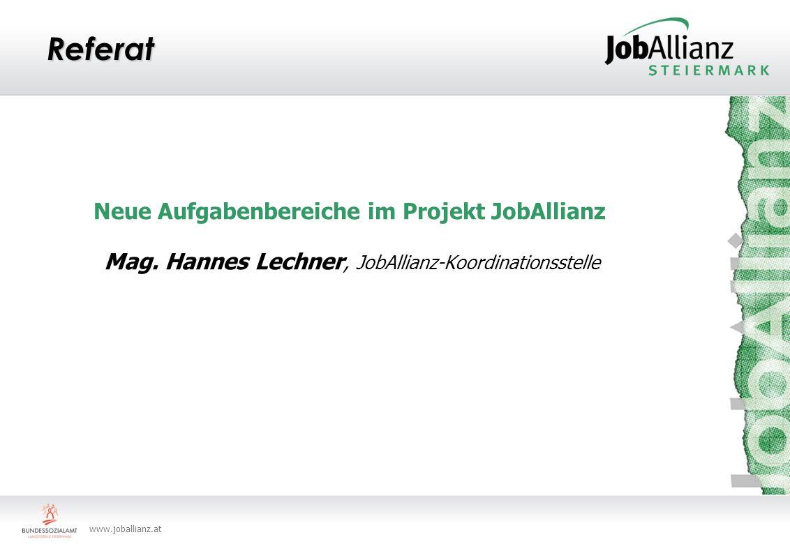 www.joballianz.at Referat Neue Aufgabenbereiche im Projekt JobAllianz Mag.