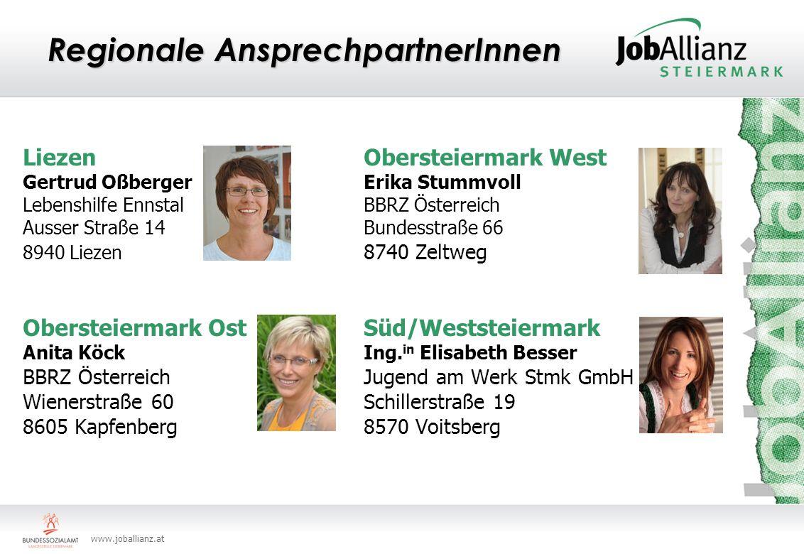 www.joballianz.at Regionale AnsprechpartnerInnen Liezen Obersteiermark West Gertrud Oßberger Erika Stummvoll Lebenshilfe Ennstal BBRZ Österreich Ausser Straße 14 Bundesstraße 66 8940 Liezen 8740 Zeltweg Obersteiermark Ost Süd/Weststeiermark Anita KöckIng.