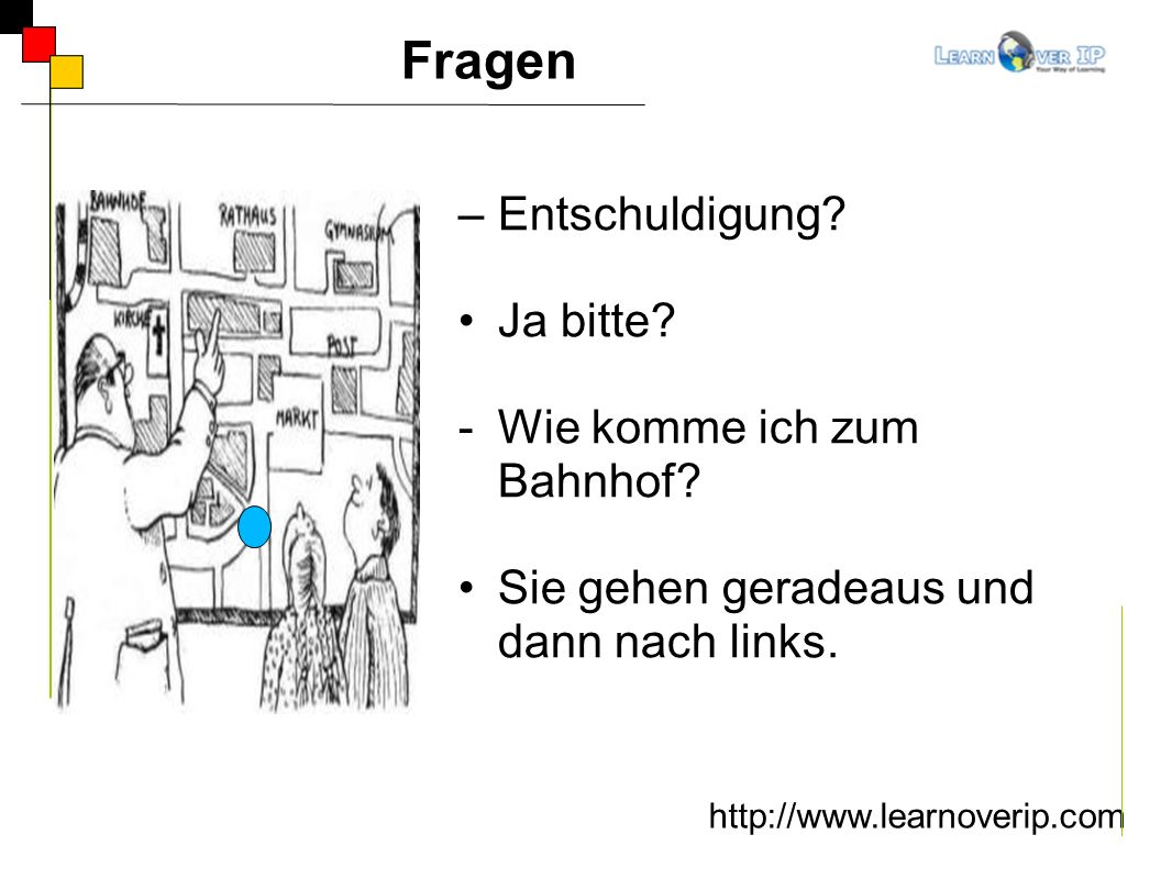 Wegbeschreibung http://www.learnoverip.com – Entschuldigung.