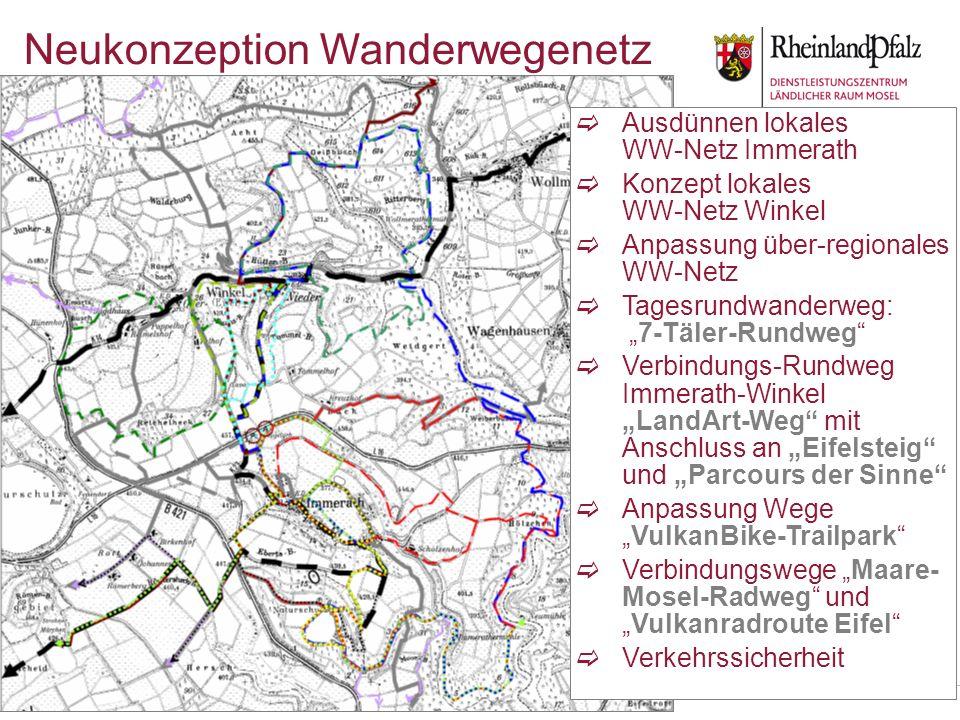 Carsten Neß, DLR Mosel Bernkastel-Kues Neukonzeption Wanderwegenetz Ausdünnen lokales WW-Netz Immerath Konzept lokales WW-Netz Winkel Anpassung über-r