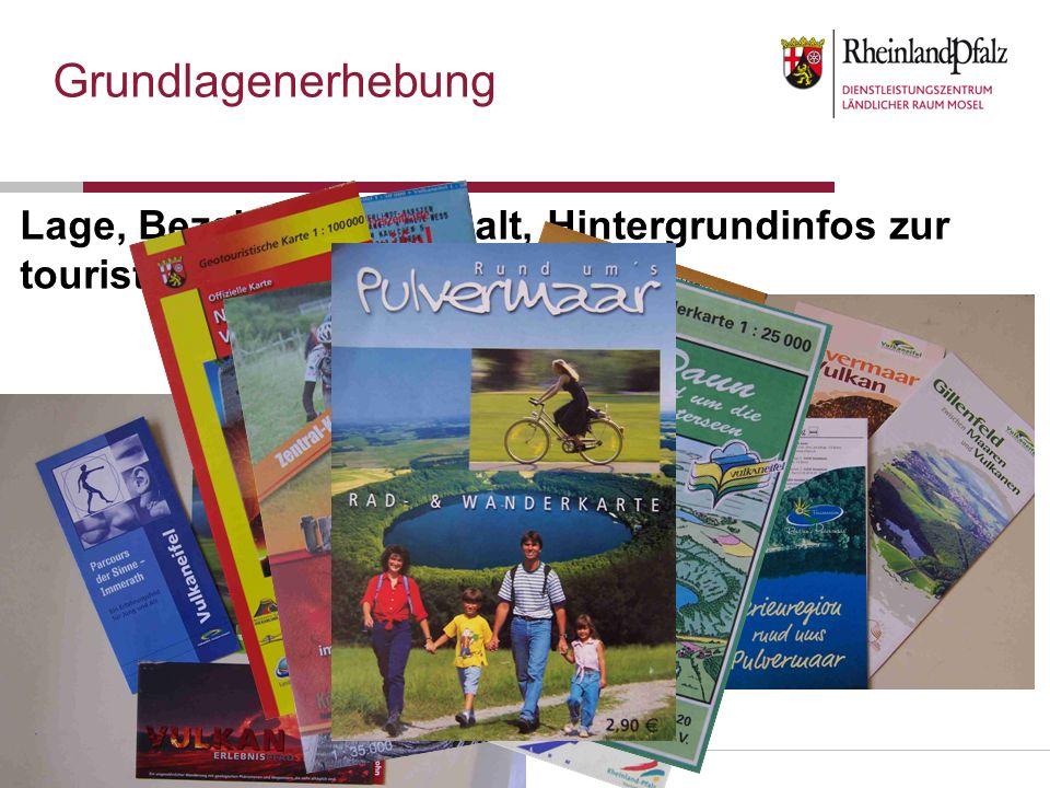 Carsten Neß, DLR Mosel Bernkastel-Kues Lage, Bezeichnung, Inhalt, Hintergrundinfos zur touristischen Infrastruktur Grundlagenerhebung