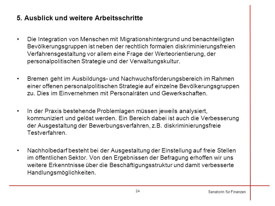 5. Ausblick und weitere Arbeitsschritte Die Integration von Menschen mit Migrationshintergrund und benachteiligten Bevölkerungsgruppen ist neben der r