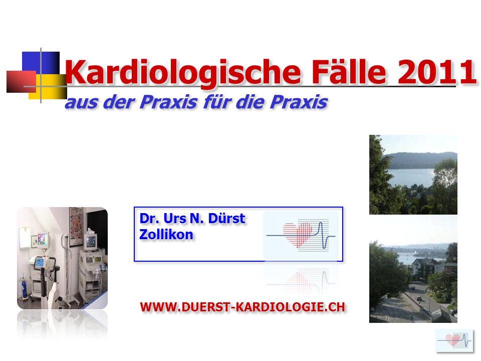 Anhand von 7 praktischen kardio- logischen Fällen werden 2011 folgende Themen vertieft: DD: Schmalkomplex-Tachykardie 3 versch.