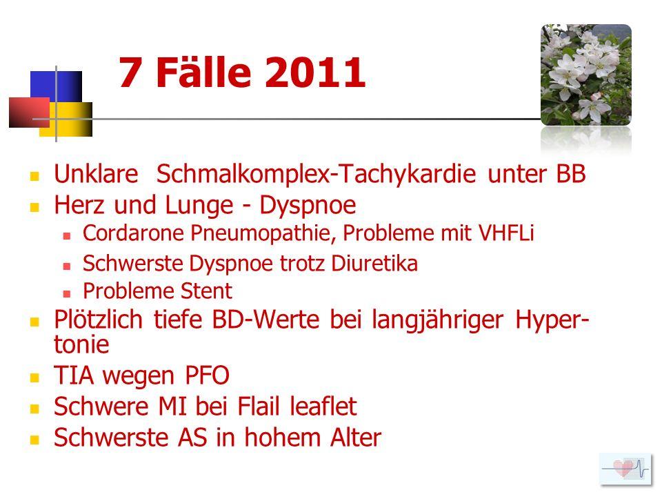 Vd auf Cordarone Pneumopathie Cordarone seit 09.01.09; rasche Reduktion nach 4 Wochen auf 100 mg, erneutes VHFLi.