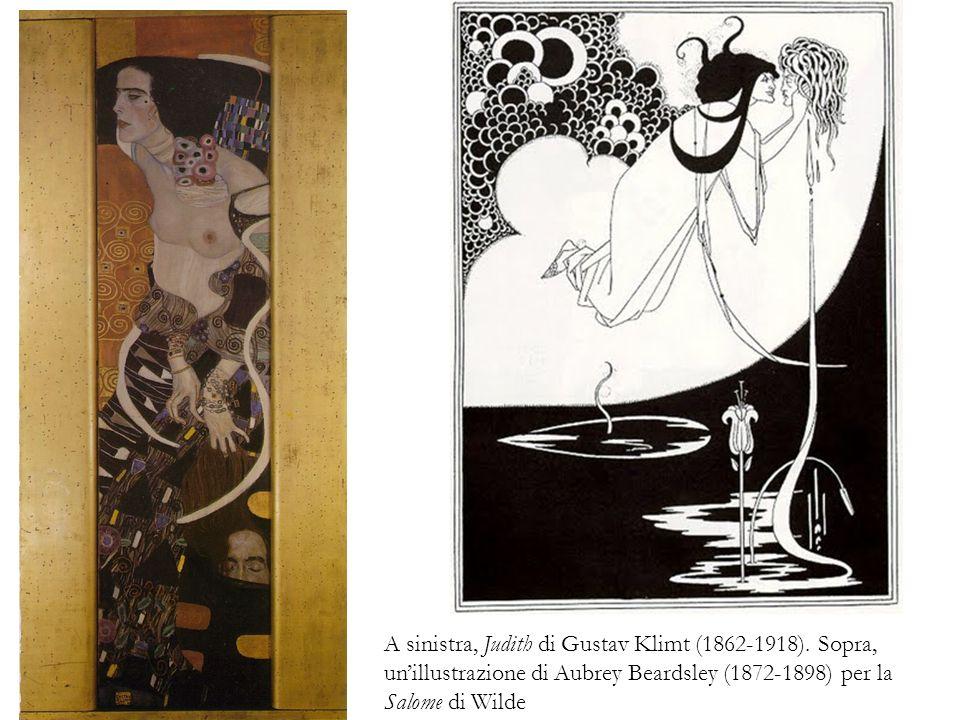 A sinistra, Judith di Gustav Klimt (1862-1918). Sopra, unillustrazione di Aubrey Beardsley (1872-1898) per la Salome di Wilde