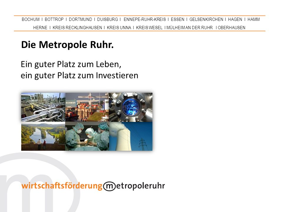 22 Metropole Ruhr  Gewerbliche Flächennutzung Auf den gewerblichen Flächen hält die Metropole Ruhr Standorte für jede wirtschaftliche Eignung bereit: 1.400 ha für kurzfristige Investitionen 500 ha für Industrie und Logistik 350 ha für regional tätige größere Betriebe 500 ha für kleinteiliges Gewerbe 150 ha für Technologie- und Businessparks Technologiestandort PhoenixWest, Dortmund