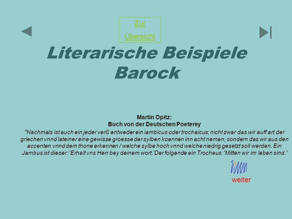 Literarische Beispiele Barock Martin Opitz: Buch von der Deutschen Poeterey
