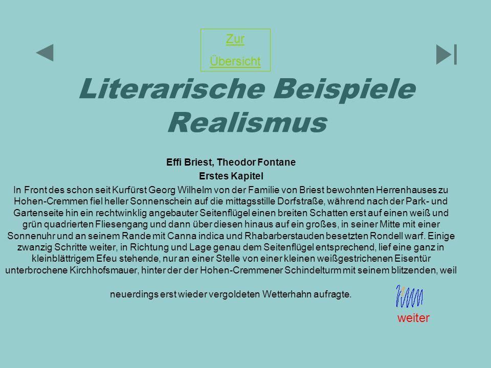 Literarische Beispiele Realismus Effi Briest, Theodor Fontane Erstes Kapitel In Front des schon seit Kurfürst Georg Wilhelm von der Familie von Briest