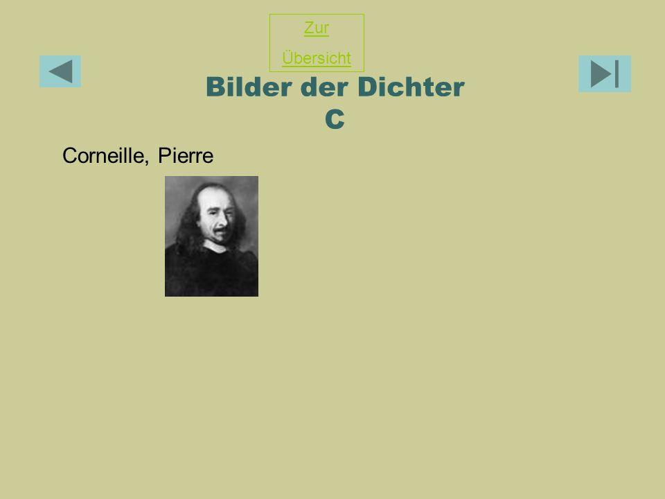 Bilder der Dichter C Corneille, Pierre Zur Übersicht