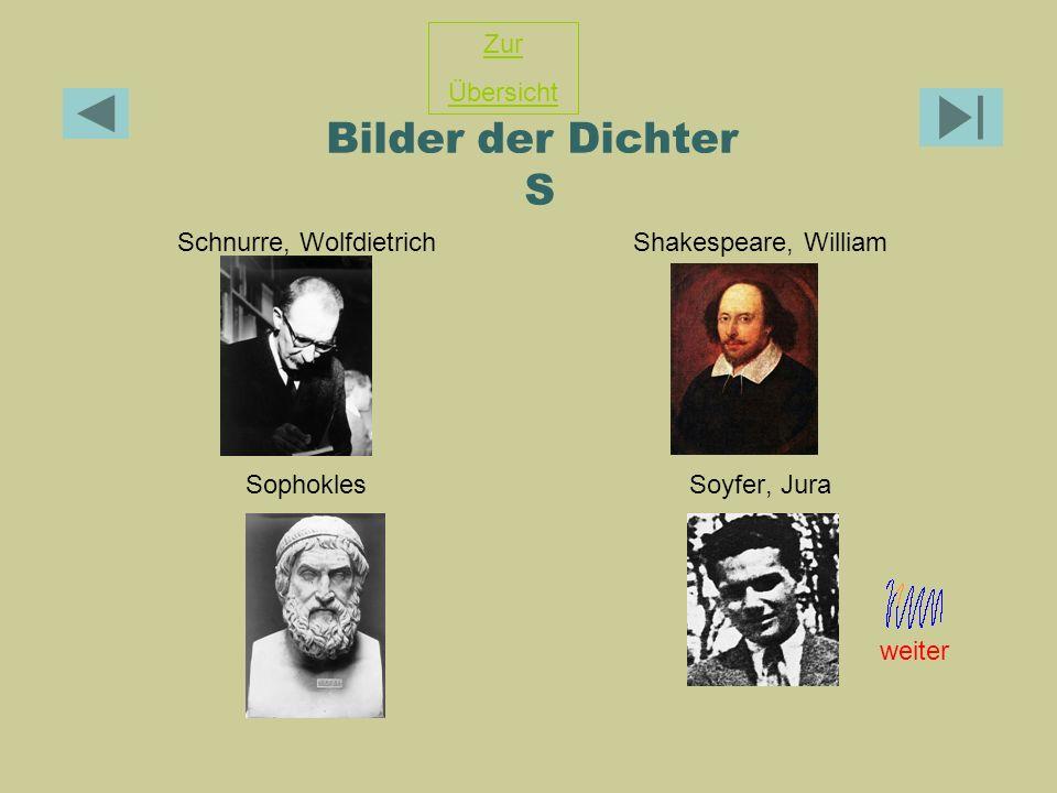 Bilder der Dichter S Schnurre, WolfdietrichShakespeare, William SophoklesSoyfer, Jura Zur Übersicht weiter