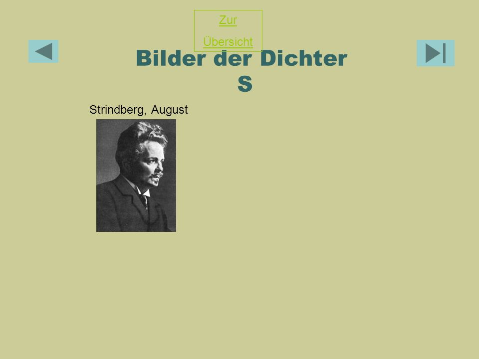 Bilder der Dichter S Strindberg, August Zur Übersicht