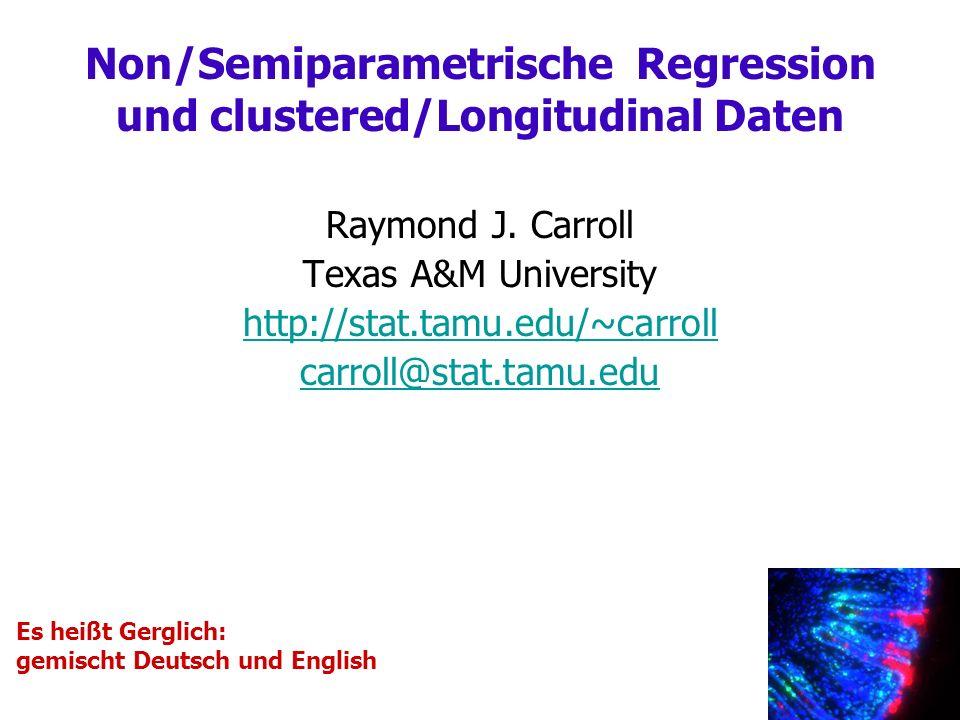 Folgerung I: Nicht-parametrische Regression Bei Nicht-parametricher Regression Kernels = Splines für working Unabhängigkeit (W.I.) Working Unabhängigkeit ist nicht effizient Standard Kerne Splines für korrelierte Daten