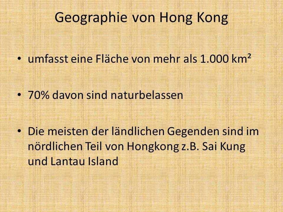 Geographie von Hong Kong umfasst eine Fläche von mehr als 1.000 km² 70% davon sind naturbelassen Die meisten der ländlichen Gegenden sind im nördliche