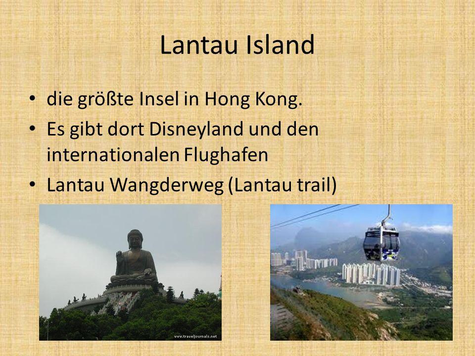 Lantau Island die größte Insel in Hong Kong. Es gibt dort Disneyland und den internationalen Flughafen Lantau Wangderweg (Lantau trail)