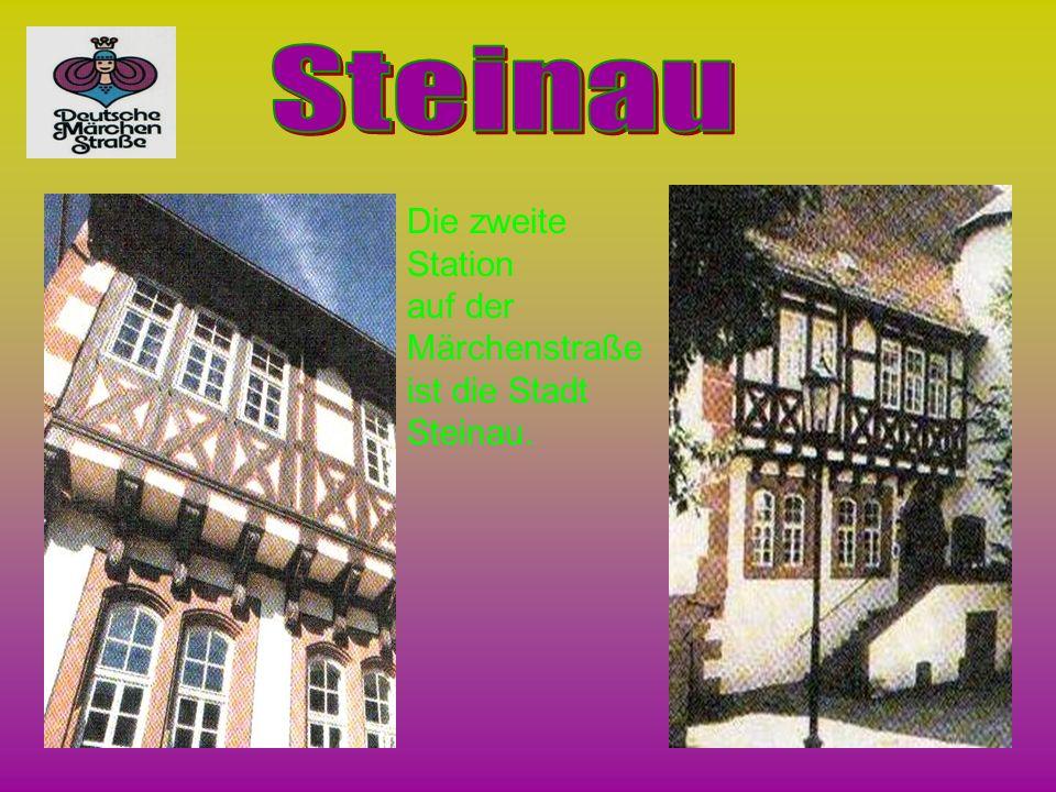Die zweite Station auf der Märchenstraße ist die Stadt Steinau.