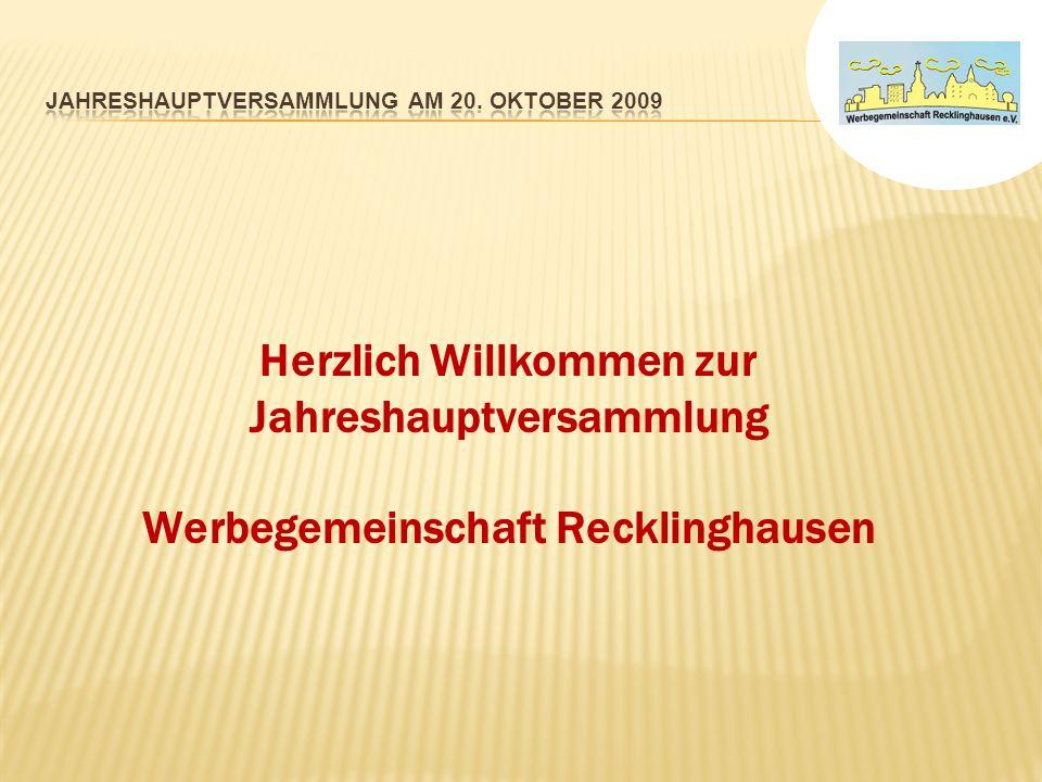 Herzlich Willkommen zur Jahreshauptversammlung Werbegemeinschaft Recklinghausen
