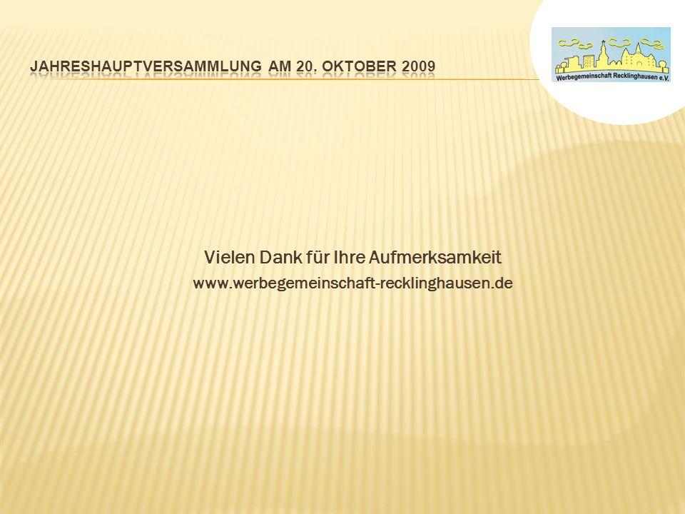 Vielen Dank für Ihre Aufmerksamkeit www.werbegemeinschaft-recklinghausen.de