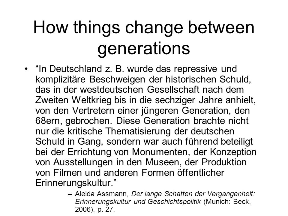 How things change between generations In Deutschland z.