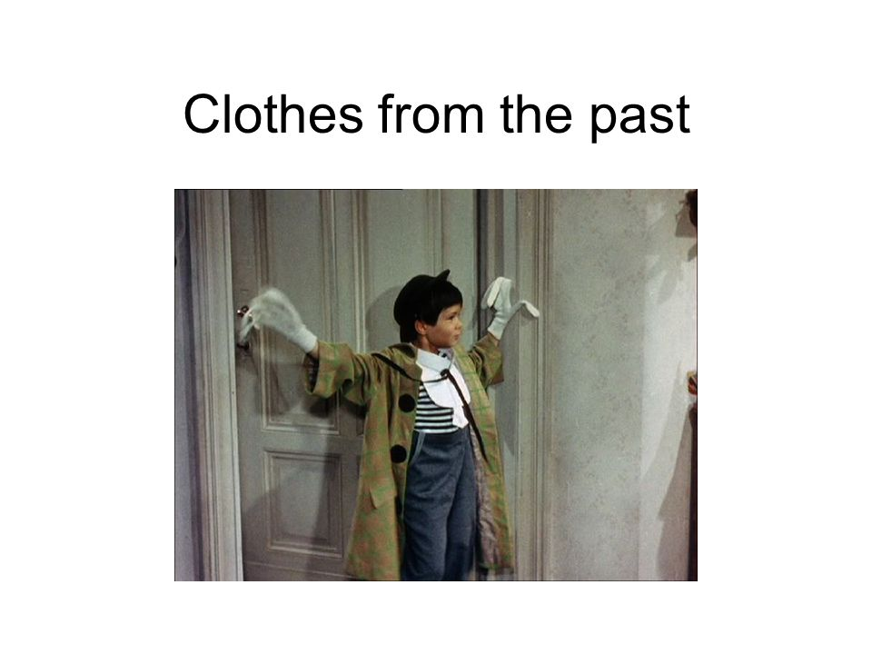 Clothes from the past