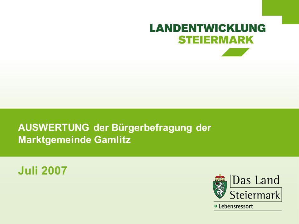 AUSWERTUNG der Bürgerbefragung der Marktgemeinde Gamlitz Juli 2007