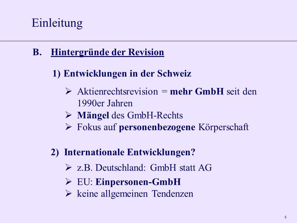6 A.Hinweise zu ausgewählten Neuerungen 1)Einpersonen-GmbH altes Recht: Gründung (= 2) + Fortdauer neues Recht Gründung (= 1) + Fortdauer Änderung im Aktienrecht = Zulässigkeit der EPAG 2) Aspekte zum GmbH-Kapital Stammkapital: Themen von min.