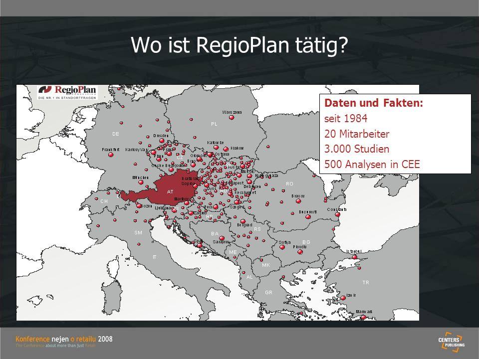 Wo ist RegioPlan t ä tig? Daten und Fakten: seit 1984 20 Mitarbeiter 3.000 Studien 500 Analysen in CEE