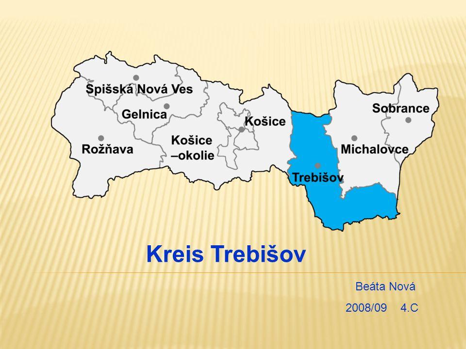 Der Kreis Trebišov liegt im südöstlichen Teil der Ostslowakei und nimmt den südlichen Teil des ehemaligen Gaues Zemplin.