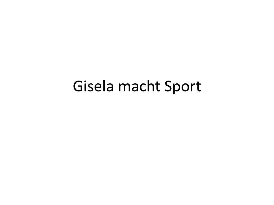 Gisela macht Sport