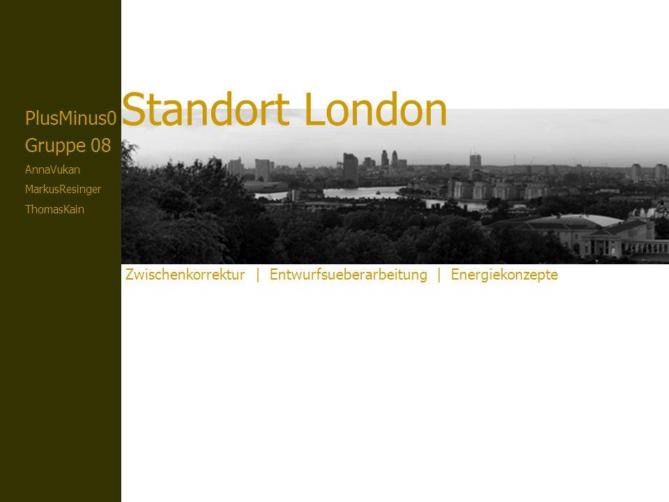 plusMinus0 gruppe 8 LONDON Zwischenkorrektur Reflektion London zu mild für Konzept Klimahülle und innen liegenden Baukörpern zentraler Punkt – Qualität Klimahülle: Bsp.