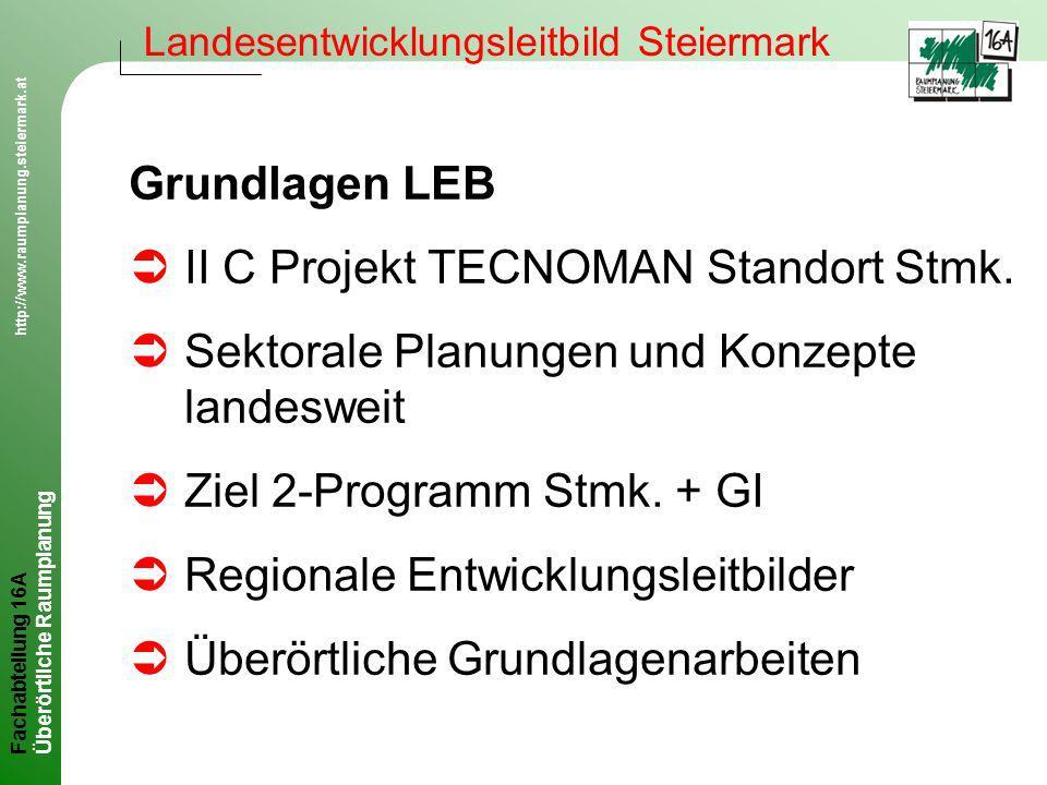 Fachabteilung 16A http://www.raumplanung.steiermark.at Überörtliche Raumplanung www.