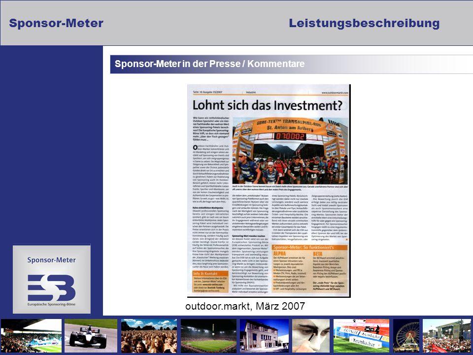 Sponsor-MeterLeistungsbeschreibung Sponsor-Meter in der Presse / Kommentare outdoor.markt, März 2007
